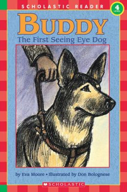 Buddy, the First Seeing Eye Dog (Hello Reader! Series)