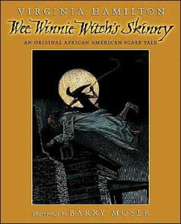 Wee Winnie Witch's Skinny: An Original African American Scare Tale