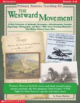 Primary Sources Teaching Kit: The Westward Movement