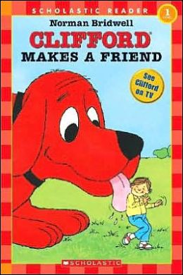Clifford Makes a Friend (Hello Reader! Series)