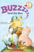 Buzz, Said the Bee (Hello Reader! Series)