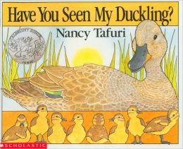 Have You Seen My Duckling? (Scholastic Edition)