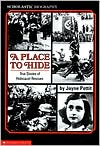 A Place to Hide: True Stories of Holocaust Rescues