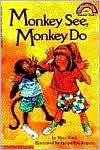 Monkey See, Monkey Do (Hello Reader! Series)