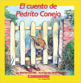 El) Tale of Peter Rabbit, the (Cuento D E Pedrito Conejo = The Tale of Peter Rabbit