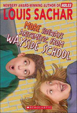 More Sideways Arithmetic from Wayside School: More than 50 Brainteasing Math Puzzles