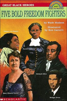 Great Black Heroes: Five Bold Freedom Fighters (Hello Reader! Series)