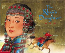 The Khan's Daughter: A Mongolian Folktale