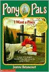 I Want a Pony (Pony Pals Series #1)
