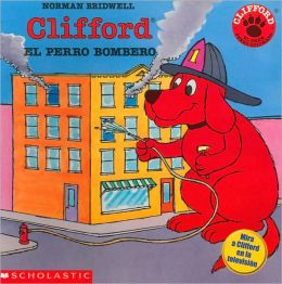 Clifford El Perro Bombero (Clifford the FireHouse Dog)