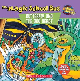The Magic School Bus Butterfly and the Bog Beast: A Book About Butterfly Camouflage (Magic School Bus Series)