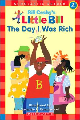 The Day I Was Rich (Little Bill Series)