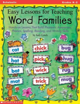 Easy Lessons for Teaching Word Families: Hands-on Lessons That