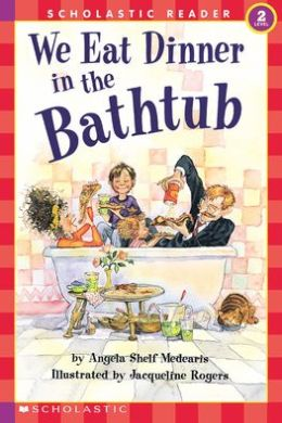 We Eat Dinner in the Bathtub (Hello Reader! Series)
