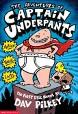Book Cover Image. Title: The Adventures of Captain Underpants, Author: Dav Pilkey