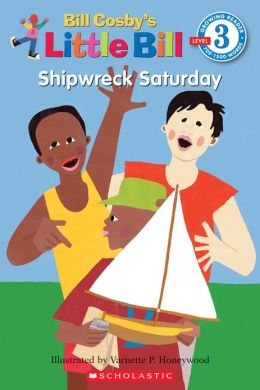 Shipwreck Saturday (Little Bill Series)