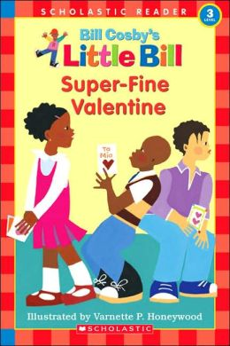 Super-Fine Valentine (Little Bill Series)