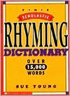 The Scholastic Rhyming Dictionary: Over 15,000 Words