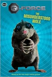 The Misunderstood Mole (G-Force Series)