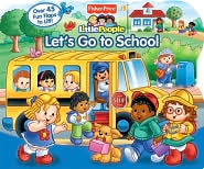 Let's Go to School (Fisher Price Little People Series)