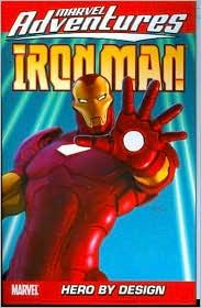 Marvel Adventures Iron Man, Volume 3: Hero by Design Digest