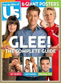 Glee! The Complete Guide