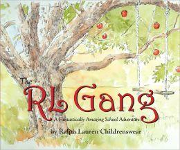 The RL Gang: A Fantastically Amazing School Adventure