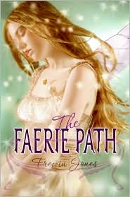 The Faerie Path (Faerie Path Series #1)