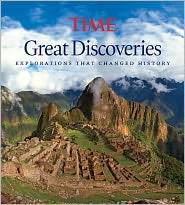 TIME Great Discoveries: Explorations that Changed History