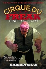 Tunnels of Blood (Cirque Du Freak Series #3)