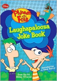 Laughapalooza Joke Book (Phineas and Ferb Series)