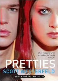Pretties (Uglies Series #2)