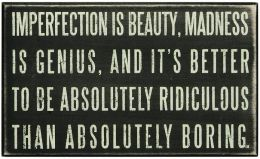 Imperfection is Beauty Box Sign (6 X 10 X 1.75)