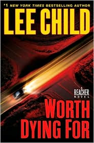Worth Dying For (Jack Reacher Series #15)