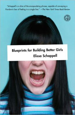Blueprints for Building Better Girls: Fiction