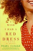 Book Cover Image. Title: I Wish I Had a Red Dress, Author: Pearl Cleage