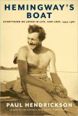 Book Cover Image. Title: Hemingway's Boat:  Everything He Loved in Life, and Lost, 1934-1961, Author: Paul Hendrickson