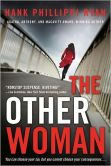 Book Cover Image. Title: The Other Woman, Author: Hank Phillippi Ryan