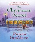 Book Cover Image. Title: The Christmas Secret, Author: Donna VanLiere