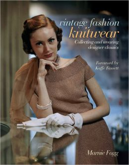 Vintage Knitwear: Collecting and Wearing Designer Classics