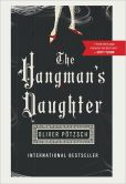 Book Cover Image. Title: The Hangman's Daughter (Hangman's Daughter Series #1), Author: Oliver Potzsch