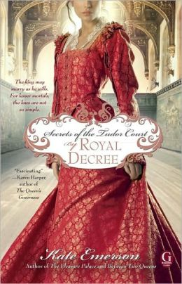 Secrets of the Tudor Court: By Royal Decree