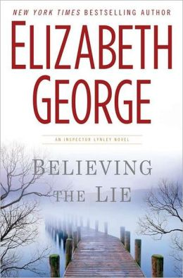 Believing the Lie (Inspector Lynley Series #17)