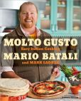 Book Cover Image. Title: Molto Gusto:  Easy Italian Cooking, Author: Mario Batali