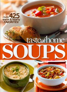 Taste of Home: Soup