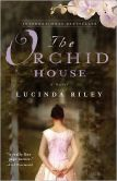 Book Cover Image. Title: The Orchid House, Author: Lucinda Riley