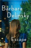 Book Cover Image. Title: Escape, Author: Barbara Delinsky