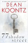 Book Cover Image. Title: 77 Shadow Street, Author: Dean Koontz