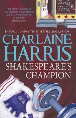 Shakespeare's Champion (Lily Bard Series #2)