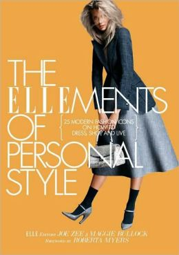 The ELLEments of Personal Style: 25 Modern Fashion Icons on How to Dress, Shop, and Live